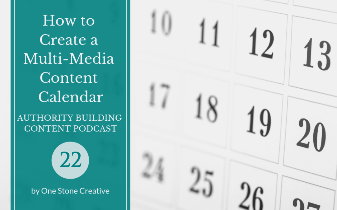 Episode Calendar.Creating A Multi Media Content Calendar One Stone Creative